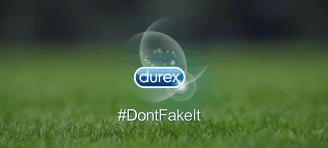 Campaign - #DontFakeIt, Durex