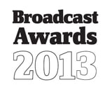 broadcast awards 2013
